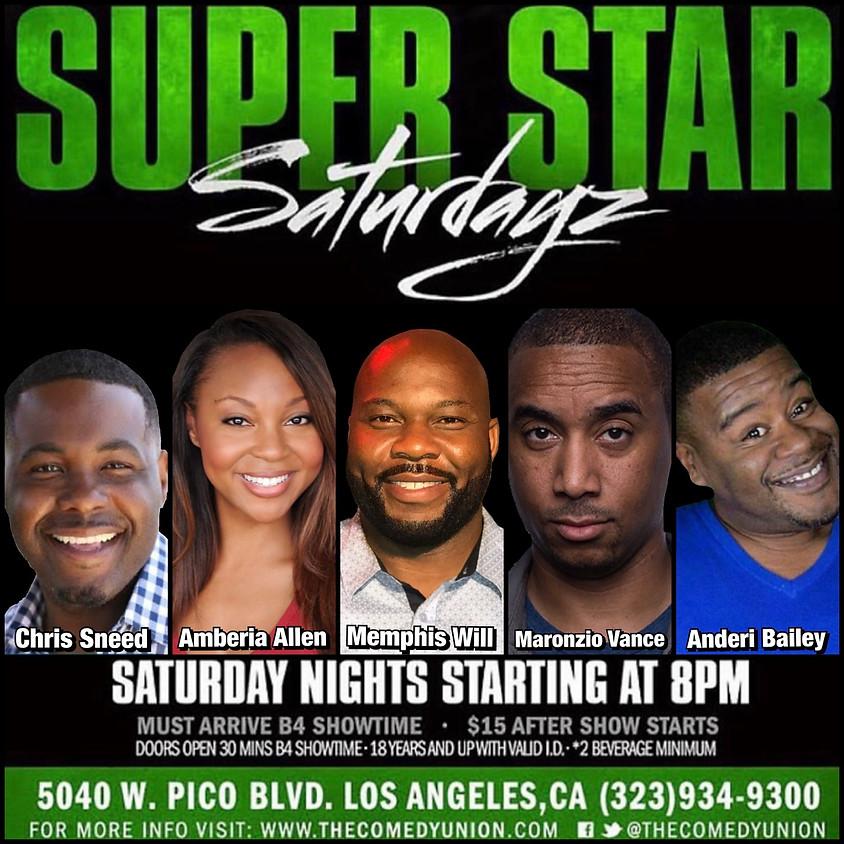 Super Star SATURDAYZ - 8:00 PM (ONE SHOW ONLY TONIGHT!)