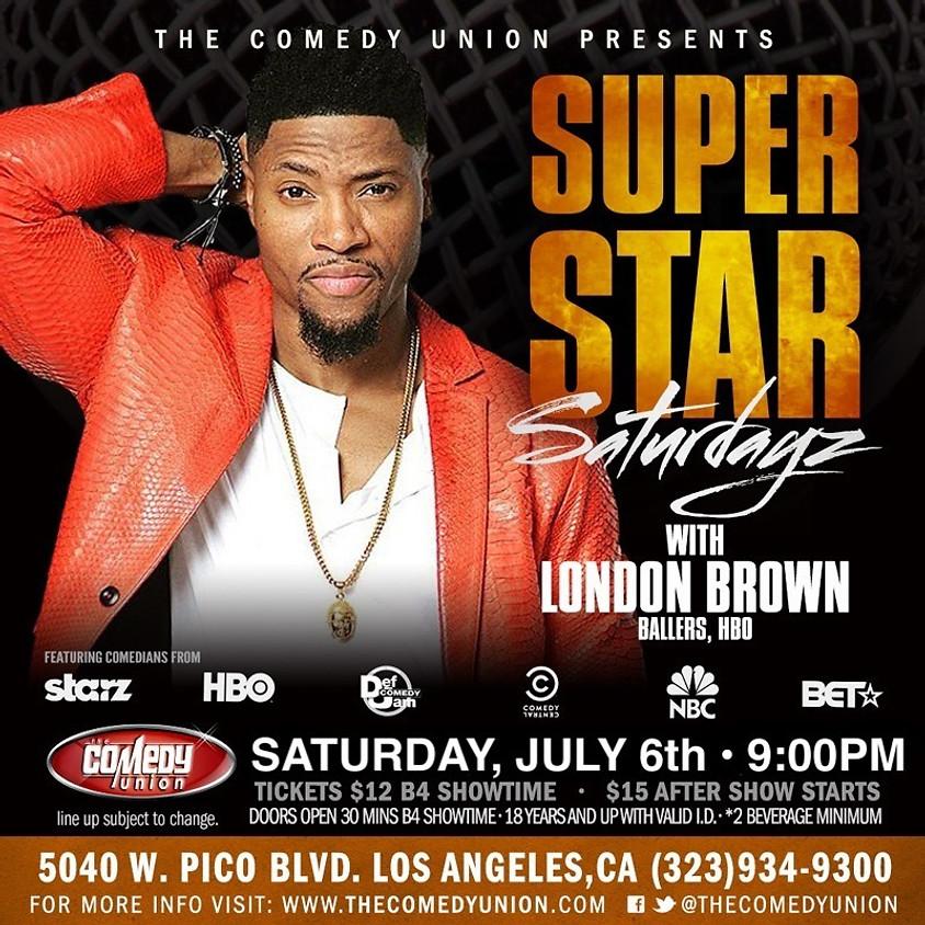 ONE BIG SHOW ONLY - Super Star SATURDAYZ - 9:00 PM