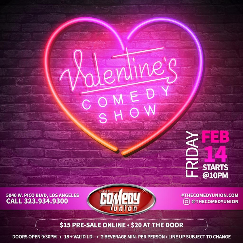 *SPECIAL EVENT* Valentine's Day Comedy Show FRIDAY - 10:00 PM (SOLD OUT)