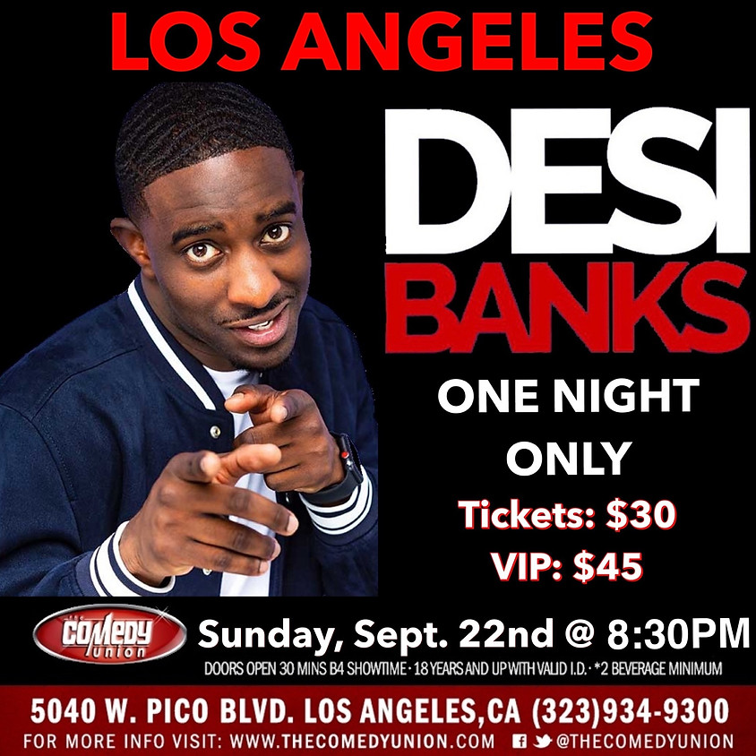 Desi Banks - 8:30PM | ONE NIGHT ONLY