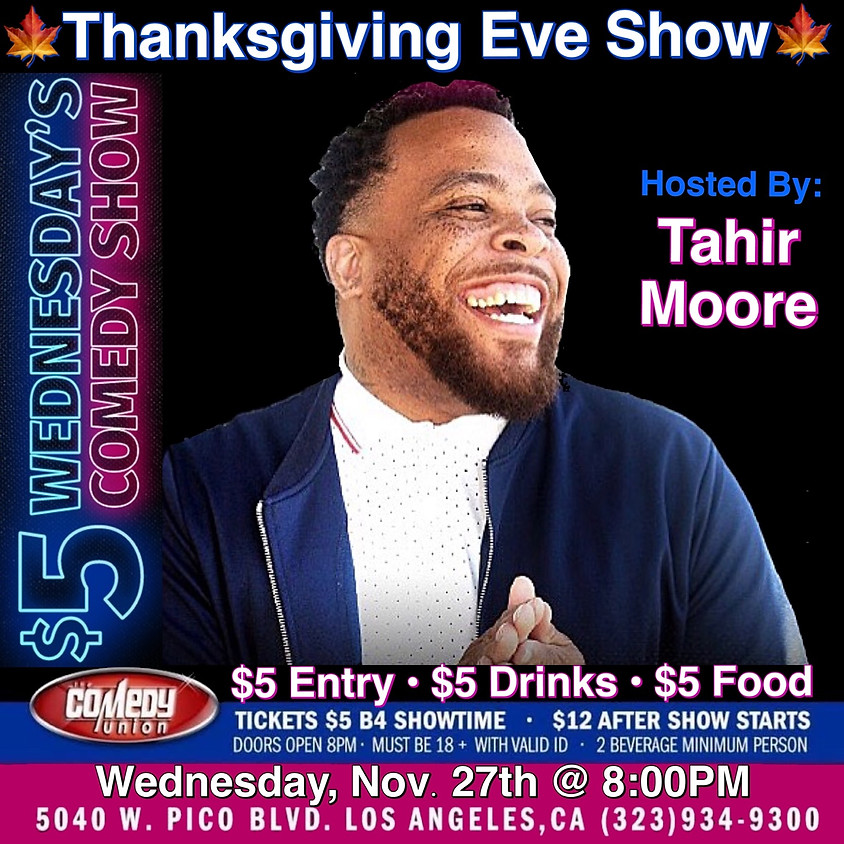 $5 Wednesday's Comedy Show - 8:00 PM