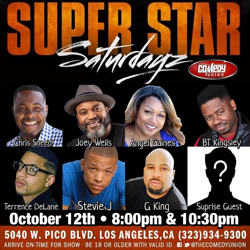 Super Star SATURDAYZ - 8:00 PM (ONLY ONE SHOW TONIGHT, SAT 10/12/19!!)