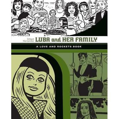 LOVE AND ROCKETS LUBA AND HER FAMILY