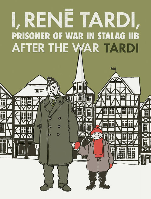 I RENE TARDI PRISONER OF WAR IN STALAG IIB HC VOL 03