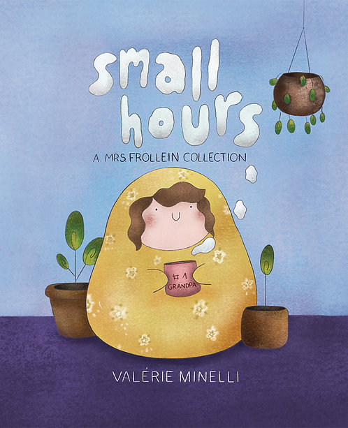 SMALL HOURS MRS FROLLEIN HC COLLECTION