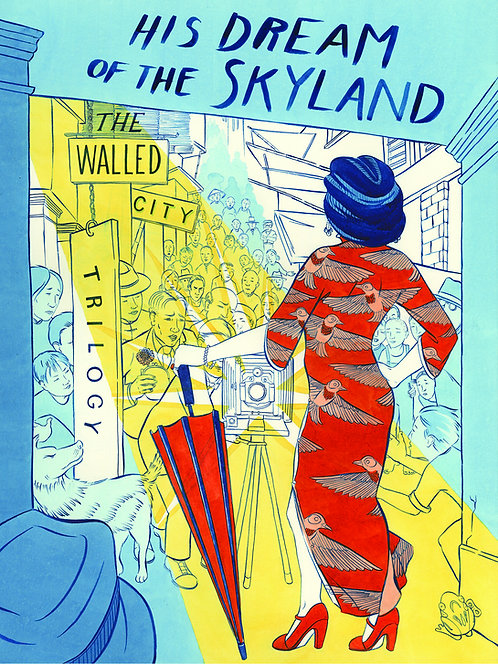 WALLED CITY TRILOGY 01 OF 03 HIS DREAM OF THE SKYLAND