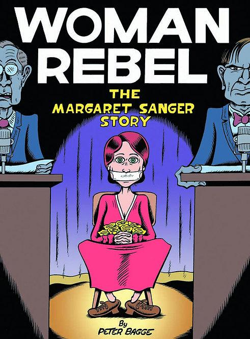 WOMAN REBEL MARGARET SANGER STORY HC