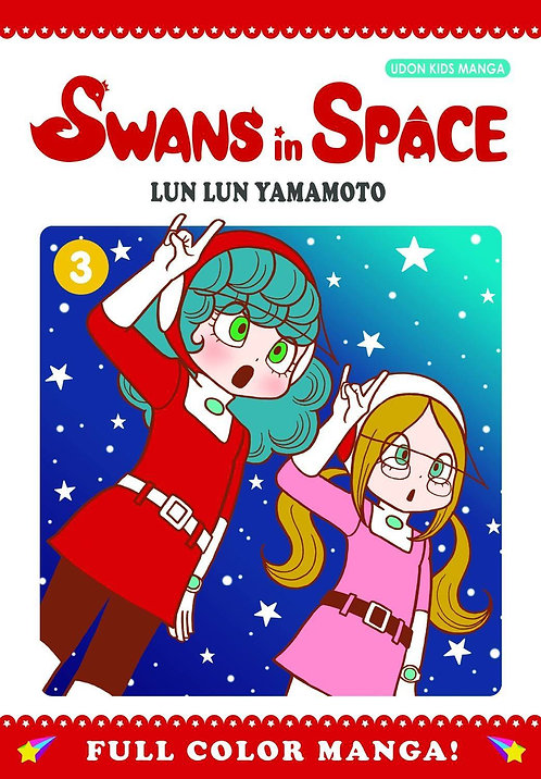 SWANS IN SPACE GN VOL 03 (OF 3)