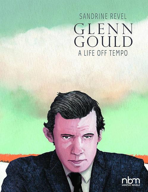 GLENN GOULD A LIFE OFF TEMPO HC