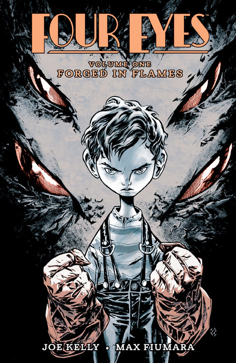 FOUR EYES TP VOL 01 FORGED IN FLAMES