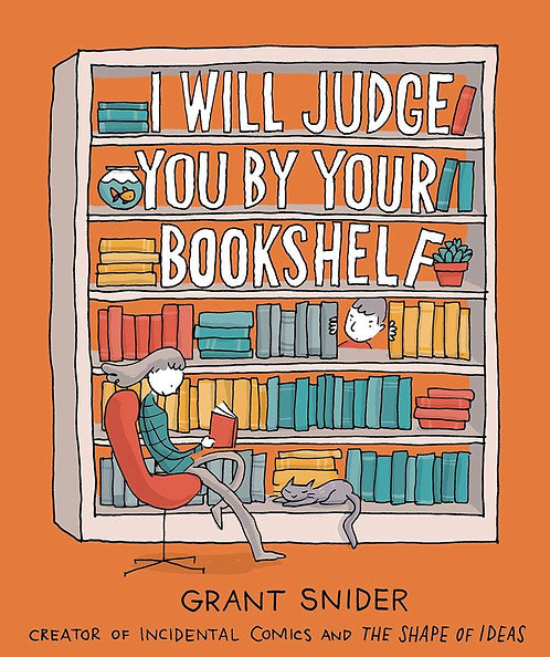 I WILL JUDGE YOU BY YOUR BOOKSHELF GN