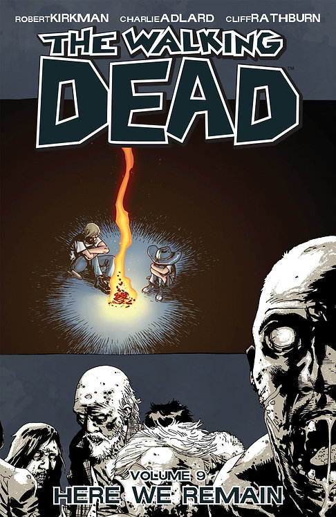 WALKING DEAD TP VOL 09 HERE WE REMAIN