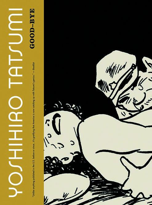 GOOD BYE GN YOSHIHIRO TATSUMI