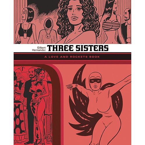 LOVE AND ROCKETS THREE SISTERS