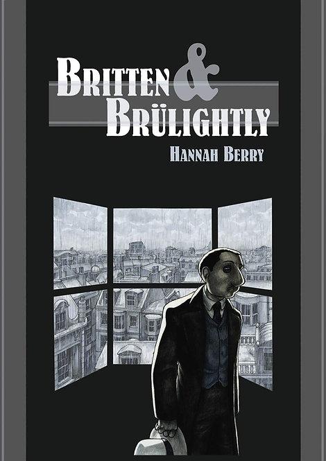 BRITTEN & BRULIGHTLY GN