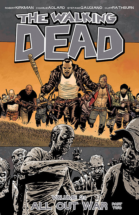 WALKING DEAD TP VOL 21 ALL OUT WAR – PART TWO