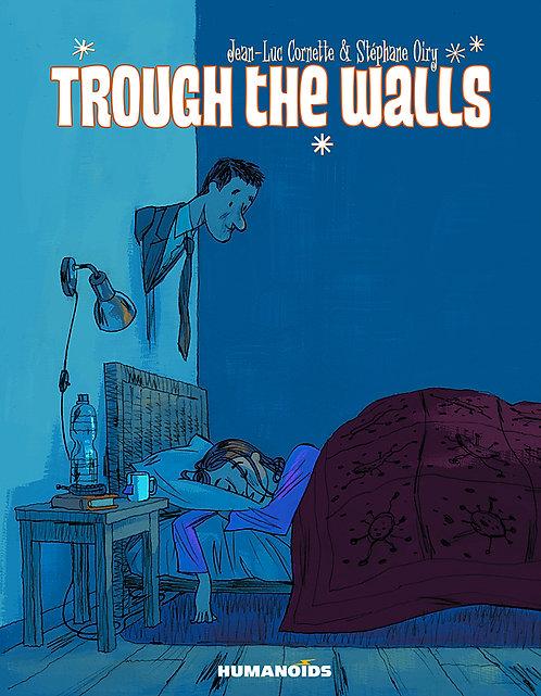 THROUGH THE WALLS HC