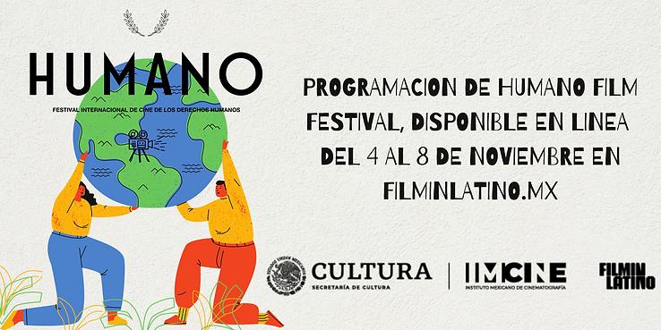 HUMANO FILM FESTIVAL DISPONIBLE EN LINEA FILMINLATINO.MX (1).png