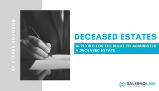 Applying for the Right to Administer a Deceased Estate