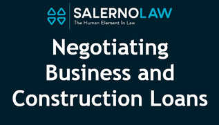 Negotiating Business & Construction Loans – Use a Financial Law Specialist