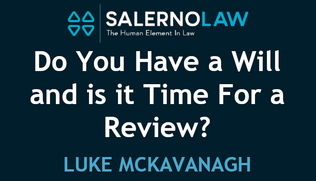 Do You Have a Will & is it Time for a Review?