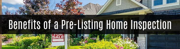 benefits of a pre-listing home inspectio