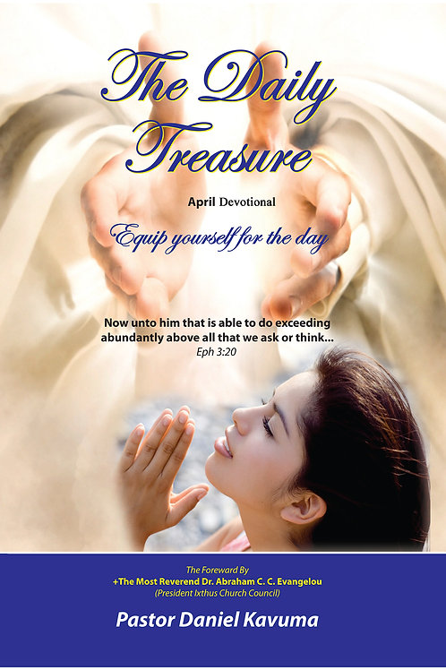 THE DAILY TREASURE DEVOTIONAL - APRIL EDITION - eBook