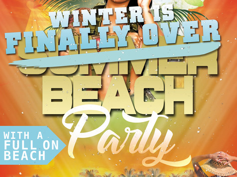 Winter is Over Beach Party