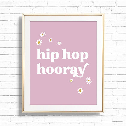 Hip Hop Hooray Daisy Quote Art Print - Printable Purple Floral Boho Vibes 8x10 S