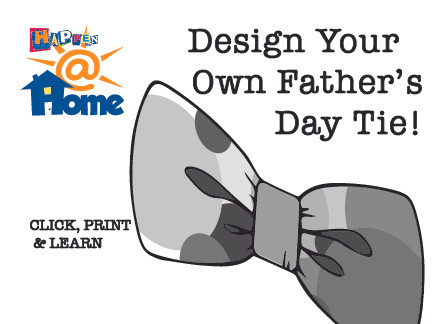 Happen@Home Make a Tie for Father's Day!