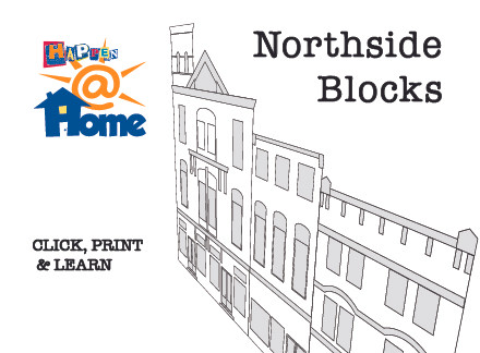 Happen@Home Even More Northside Blocks!