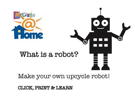 Happen@HOME Robots