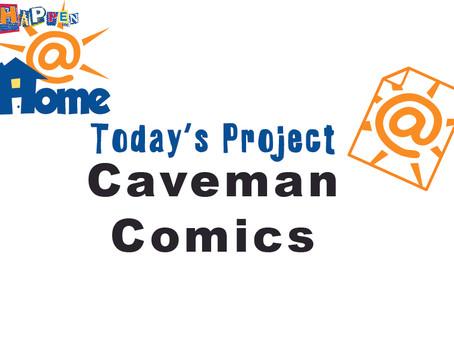 Entertain Happen@Home Caveman Comics