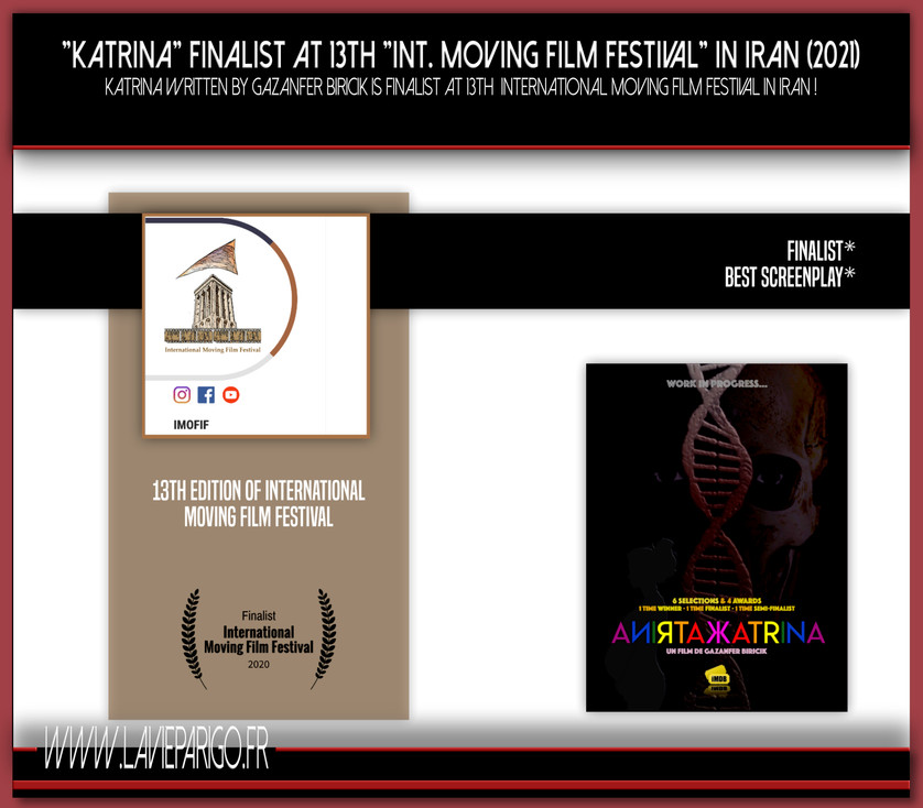 Offial selection of KATRINA 13th Moving Film Festival