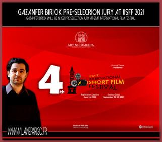 Gazanfer BIRICIK is again pre-selection jury at IISFF in 2021 !