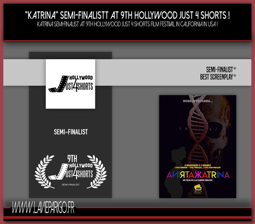 KATRINA Semi-Finalist at 9th Hollywood Just 4 short !