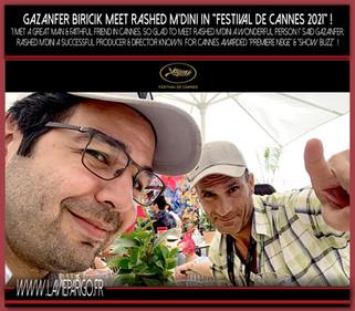 "Gazanfer Biricik meet Rashed M'Dini in ""Festival de Cannes"" 2021 !"