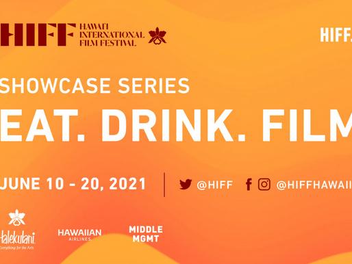 Eat. Drink.Film Festival (June 10-21)