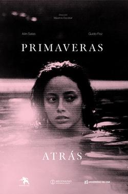Movie of the Day: Primaveras Atras (2021) by Mauricio Escobar Durán