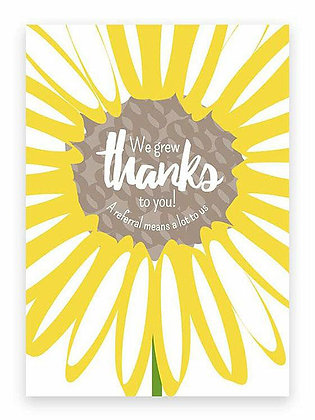 We Grew Thanks To You Business Greetings Cards