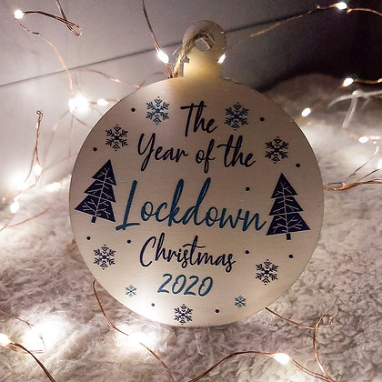 The Year of the Lockdown Christmas 2020 Bauble