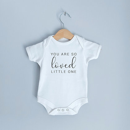 You Are So Loved Little One Baby Gift / Pregnancy Announcement Bodysuit