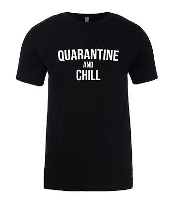 Quarantine and Chill Unisex T-Shirt