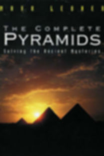 The Complete Pyramids - Solving the Anci