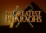 The Greatest Pharoahs.png