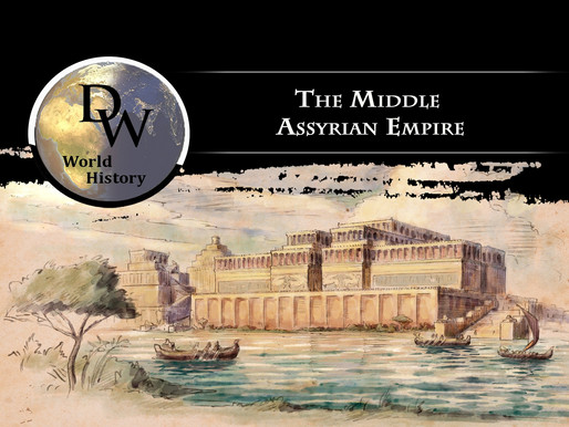 Ancient Near East - The Middle Assyrian Empire