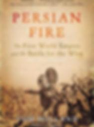 Persian Fire - The First World Empire an