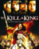 To Kill a King (2003).jpg