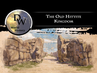 Ancient Near East - The Old Hittite Kingdom