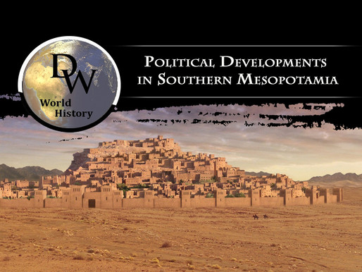 Ancient Near East - Political Developments in Southern Mesopotamia